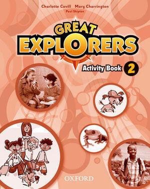 GREAT EXPLORERS 2. ACTIVITY BOOK