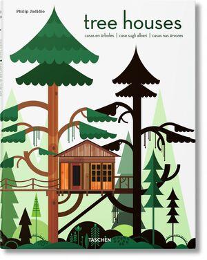 TREE HOUSES. CASTILLOS DE CUENTO EN EL AIRE