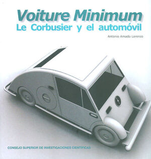 VOITURE MINIMUM: LE CORBUSIER Y EL AUTOMÓVIL