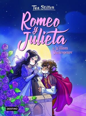 ROMEO Y JULIETA. TEA STILTON