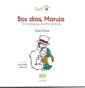BOS DIAS MARUJA-12 ESTAMPAS DUNHA PINTORA- GALLEGO