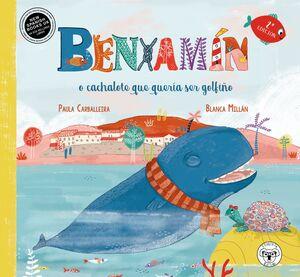 BENXAMIN, O CACHALOTE QUE QUEIA SER GOLFIÑO