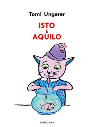 ISTO E AQUILO