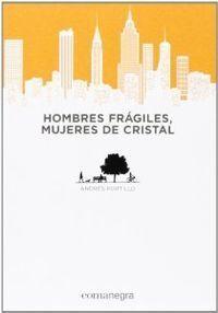 HOMBRES FRAGILES MUJERES DE CRISTAL