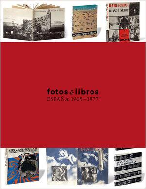 FOTOS Y LIBROS ESPAÑA 1905-1977