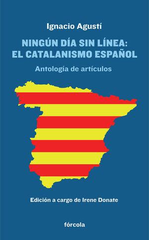 NINGUN DIA SIN LINEA: CATALANISMO ESPAÑOL