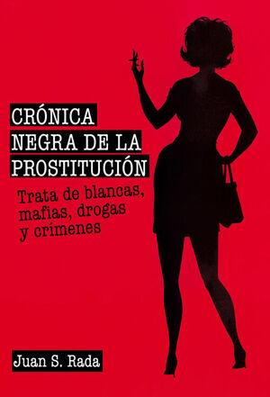 CRONICA NEGRA DE LA PRSTITUCION