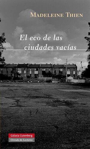 ECO DE LAS CIUDADES VACIAS