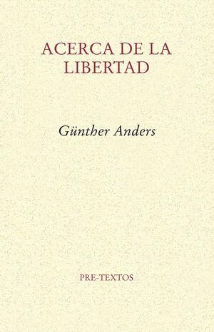 ACERCA DE LA LIBERTAD
