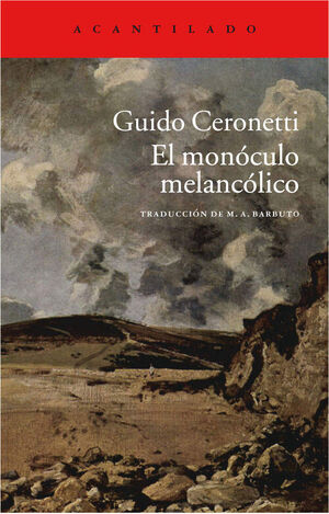 MONOCULO MELANCOLICO