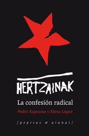 HERTZAINAK. LA CONFESION RADICAL