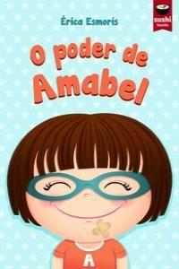 O PODER DE AMABEL - GALL