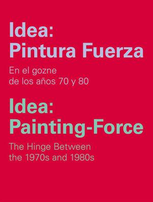 IDEA: PINTURA Y FUERZA