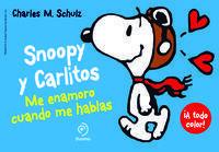 SNOOPY Y CARLITOS 1. ME ENAMORO CUANDO ME HABLAS