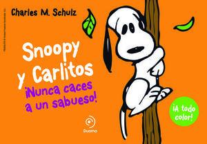 SNOOPY Y CARLITOS 2. NUNCA CACES A UN SABUESO