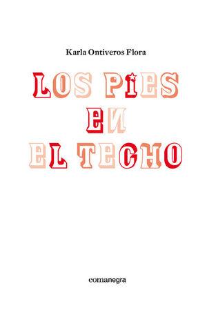PIES EN EL TECHO, LOS