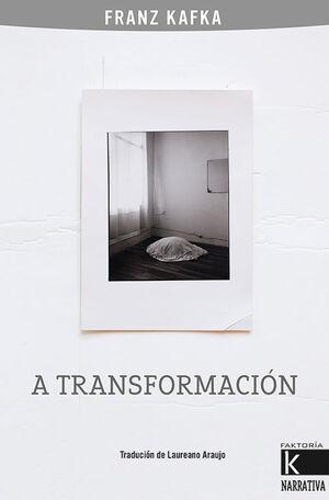 A TRANSFORMACION GALLEGO