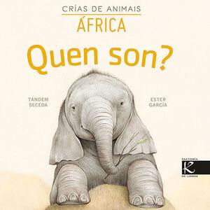QUEN SON CRÍAS DE ANIMAIS - AFRICA