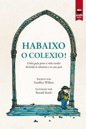 HABAIXO O COLEXIO!