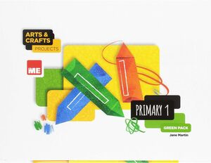 ARTS AND CRAFTS PROJECTS 1º GREEN PACK