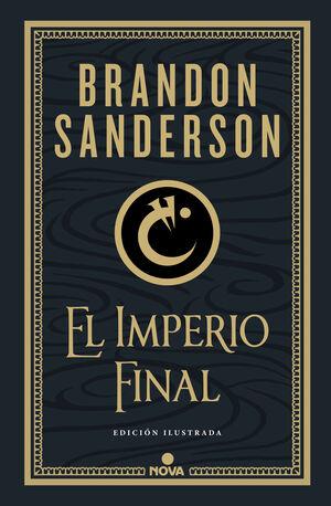 EL IMPERIO FINAL (NACIDOS DE LA BRUMA-MISTBORN [EDICIÓN ILUSTRADA] 1)