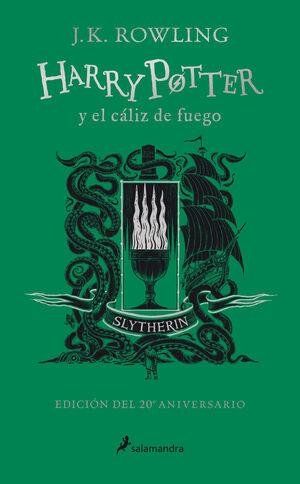 HARRY POTTER Y EL CÁLIZ DE FUEGO (EDICIÓN SLYTHERIN DEL 20º ANIVERSARIO) (HARRY