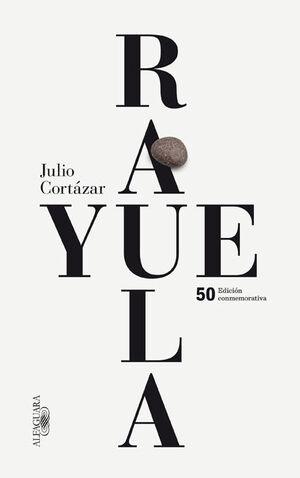 RAYUELA (EDICIÓN CONMEMORATIVA)