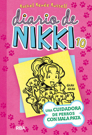 DIARIO DE NIKKI 10: UNA CUIDADORA DE PERROS CON MALA PATA