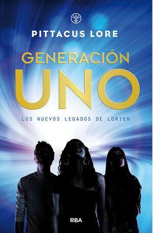 LOS NUEVOS LEGADOS DE LORIEN 1. GENERACIÓN UNO.