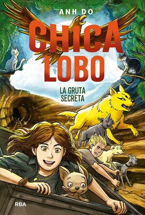 CHICA LOBO 3. LA GRUTA SECRETA