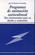 PROGRAMAS DE ANIMACIÓN SOCIOCULTURAL: TRES INSTRUMENTOS PARA SU DISEÑO Y EVALUACIÓN