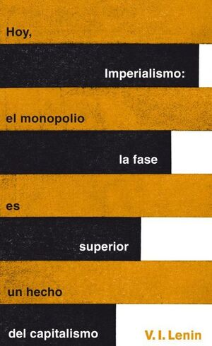 IMPERIALISMO: LA FASE SUPERIOR DEL CAPITALISMO (SERIE GREAT IDEAS 20)