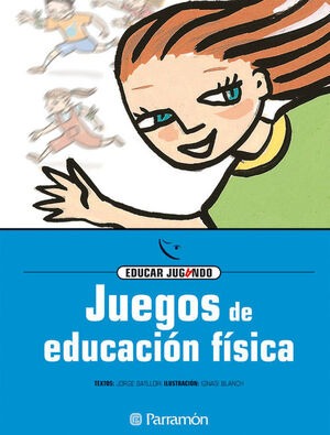 JUEGOS DE EDUCACIÓN FÍSICA