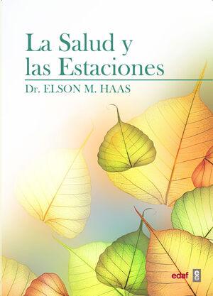SALUD Y LAS ESTACIONES, LA