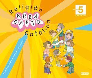 RELIGIÓN CATÓLICA. ABBACANTO. 5 AÑOS. INFANTIL