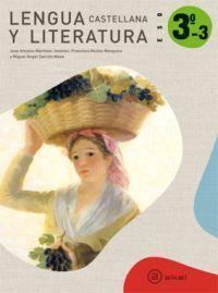 LENGUA CASTELLANA Y LITERATURA 3º ESO. LIBRO DEL ALUMNO (TRIMESTRES)