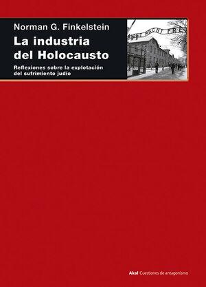 LA INDUSTRIA DEL HOLOCAUSTO