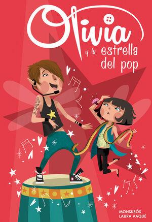 OLIVIA Y LA ESTRELLA DEL POP (OLIVIA NÚM.4) (COLECCIÓN OLIVIA)