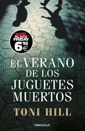 EL VERANO DE LOS JUGUETES MUERTOS (EDICIÓN BLACK FRIDAY) (INSPECTOR SALGADO 1)