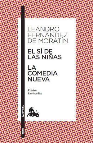 EL SÍ DE LAS NIÑAS / LA COMEDIA NUEVA