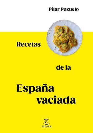 RECETAS DE LA ESPAÑA VACIA