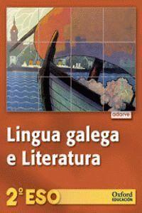 LINGUA GALEGA E LITERATURA 2.º ESO. PROXECTO ADARVE (GALICIA)
