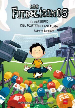 LOS FUTBOLÍSIMOS 3: EL MISTERIO DEL PORTERO FANTASMA
