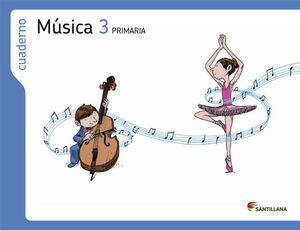CUADERNO MUSICA 3 PRIMARIA