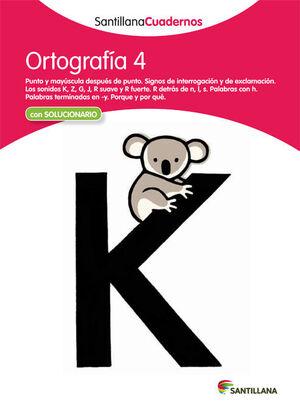 ORTOGRAFIA 4 SANTILLANA CUADERNOS