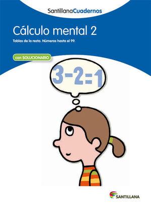 CÁLCULO MENTAL 2 SANTILLANA CUADERNOS