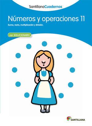 NUMEROS Y OPERACIONES 11 SANTILLANA CUADERNOS
