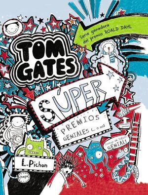 TOM GATES - SÚPER PREMIOS GENIALES (... O NO)