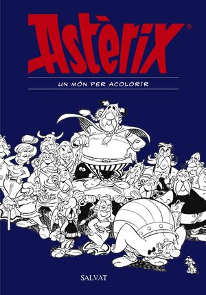 ASTÈRIX. UN MÓN PER ACOLORIR