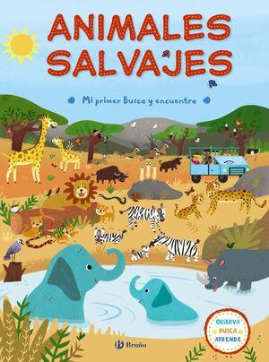 MI PRIMER BUSCA Y ENCUENTRA. ANIMALES SALVAJES